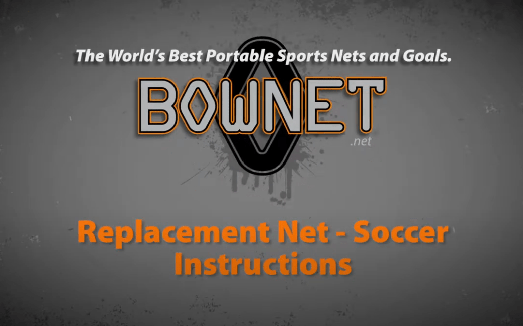 Bownet - How to Replace Your Soccer Goal Net